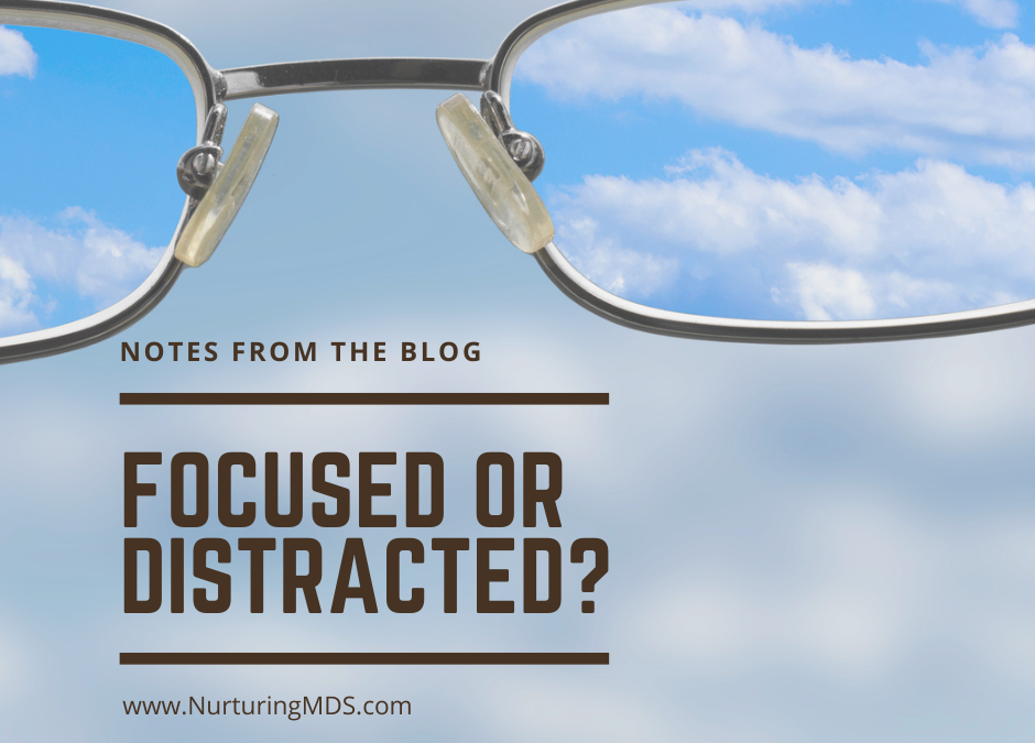 Focused or distracted?